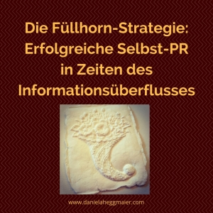 Füllhorn-Strategie Selbst-PR