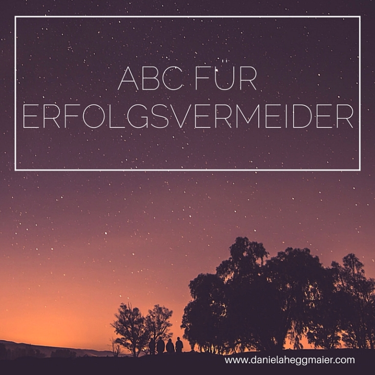 Das Erfolgsvermeider-ABC