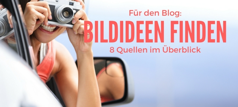 Wie Sie Bildideen für Ihren Blogfinden
