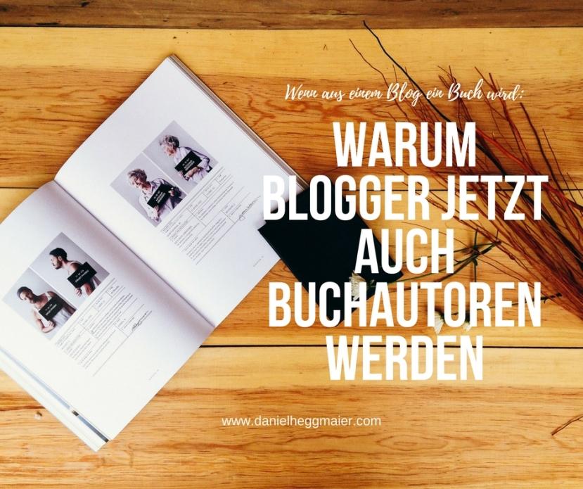 Warum Blogger jetzt auch Buchautorenwerden